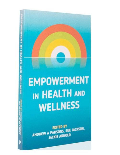 Libro Empowerment in health and wellness - Silvia Mirandola